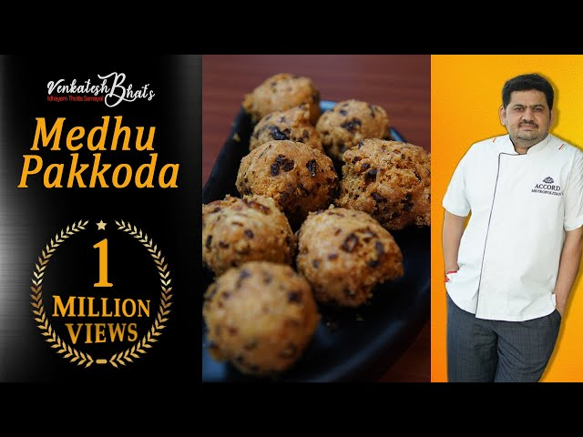 Venkatesh Bhat makes Methu Pakoda   medhu pakoda   medu pakoda   methu pakoda recipe in tamil