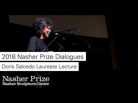 Nasher Prize Dialogues: Doris Salcedo Laureate Lecture