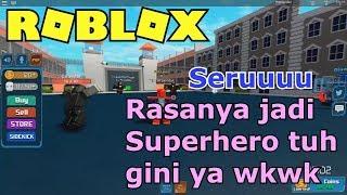 SO the SUPERHERO TUH FUN ALSO it TURNS Roblox Indonesia