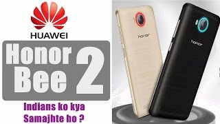 Honor Bee 2 a Two Years OLD Phone launched in India
