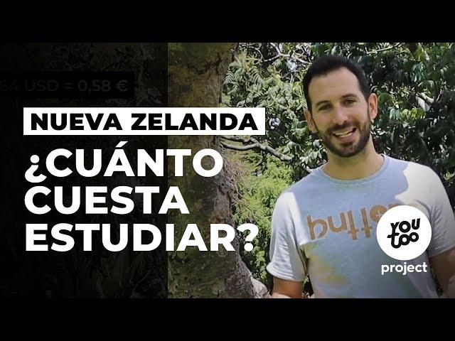 ¿Cuánto cuesta estudiar en Nueva Zelanda?