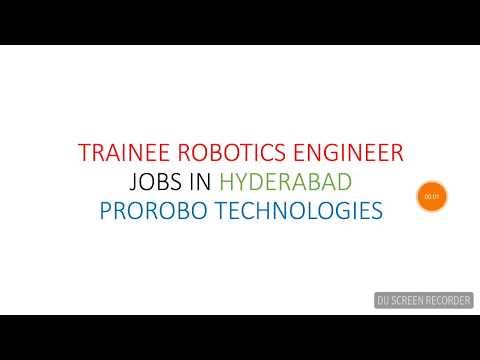 TRAINEE ROBOTICS ENGINEER JOBS IN HYDERABAD PROROBO TECHNOLOGIES