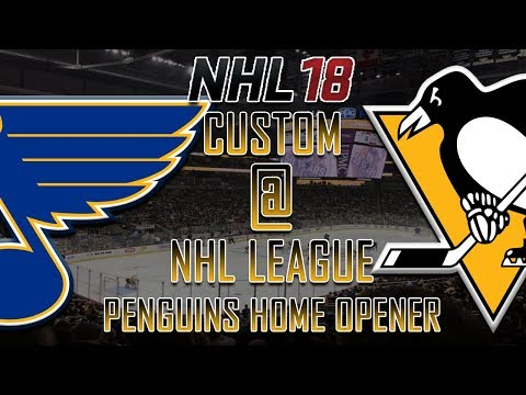 NHL 18 - CNHL - Pittsburgh Penguins Home Opener Vs St. Louis Blues