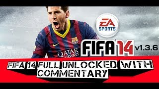 Download FIFA 14 Apk+Obb Full Unlocked v1.3.6 with commentary
