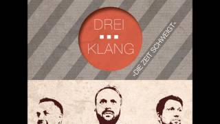 Dreiklang - Weit weg (Original)