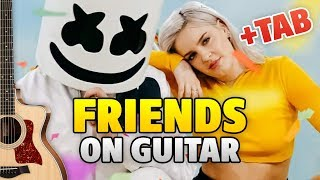 Marshmello & Anne-Marie – FRIENDS (fingerstyle guitar cover +TAB +Lyrics)