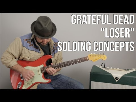 "Grateful Dead Lead Guitar Lesson - Jerry Garcia Inspired Concepts for ""Loser"""