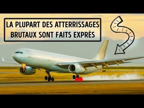 Pourquoi Les Pilotes d'Avions Font Exprès d'Atterrir Brutalement