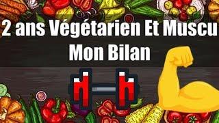 Végétarien et Musculation depuis 2 ans : Mon témoignage