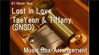 Lost in Love/TaeYeon & Tiffany (Girls