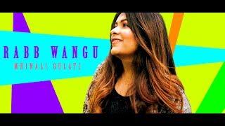 RABB WANGU : JASS MANAK | Mrinali Gulati( Full Song) | Latest Punjabi Songs 2019