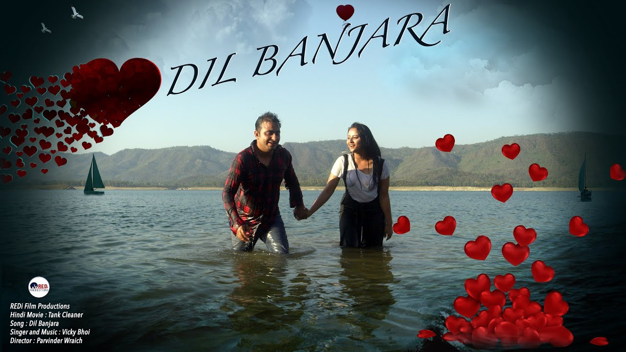 Dil Banjara - Hindi Romantic Song | Tank Cleaner - Hindi Feature Film | In Cinemas 19th Feb 2021