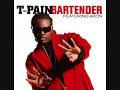 T-pain - Bartender  Ft. Akon + s