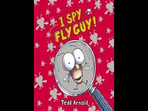 """I SPY FLY GUY by Tedd Arnold """"Read Aloud""""