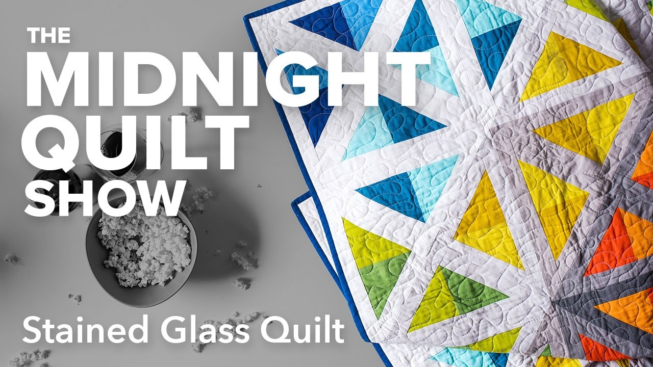Stained Glass Spectrum Quilt Midnight Quilt Show With