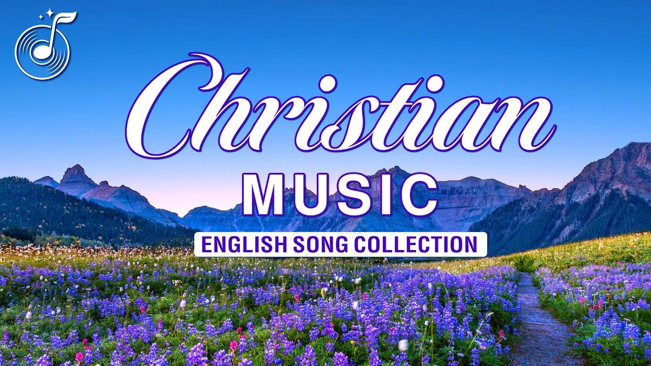 English Christian Songs With Lyrics