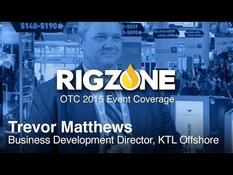 OTC 2015: Trevor Matthews, Business Development Director, KTL Offshore