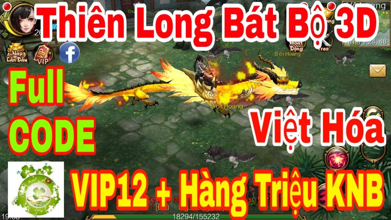 Game Private Thiên Long Bát Bộ 3D Việt Hóa | Free Full CODE Add VIP12 – Hàng Triệu KNB + Quà Event