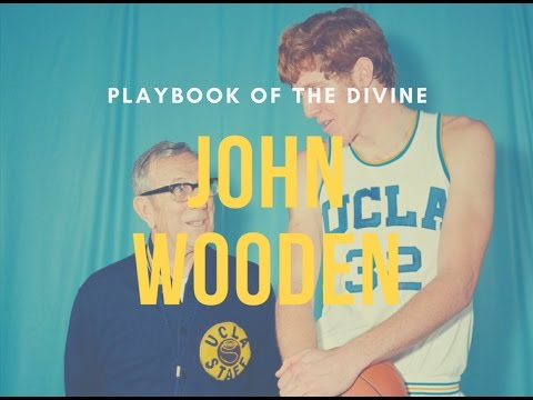 John Wooden, Bill Walton, and the Divine Playbook