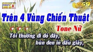 Karaoke Trên Bốn Vùng Chiến Thuật | Tone Nữ | Nhạc sống Trà Vinh | Karaoke 9669