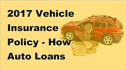 2017 Vehicle Insurance Policy |  How Auto Loans With Bad Credit Are So Accessible for Everyone