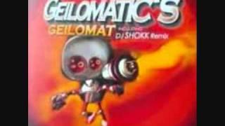 geilomatics - geilomat(SHOKK mix)