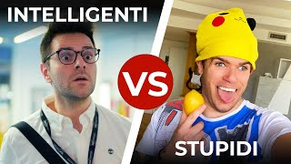 INTELLIGENTI VS STUPIDI - Le Differenze - iPantellas