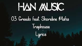 Play Trap House (feat. Shoreline Mafia)