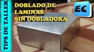 Doblado de laminas y chapas sin dobladora Como hacer gabinetes metalicos