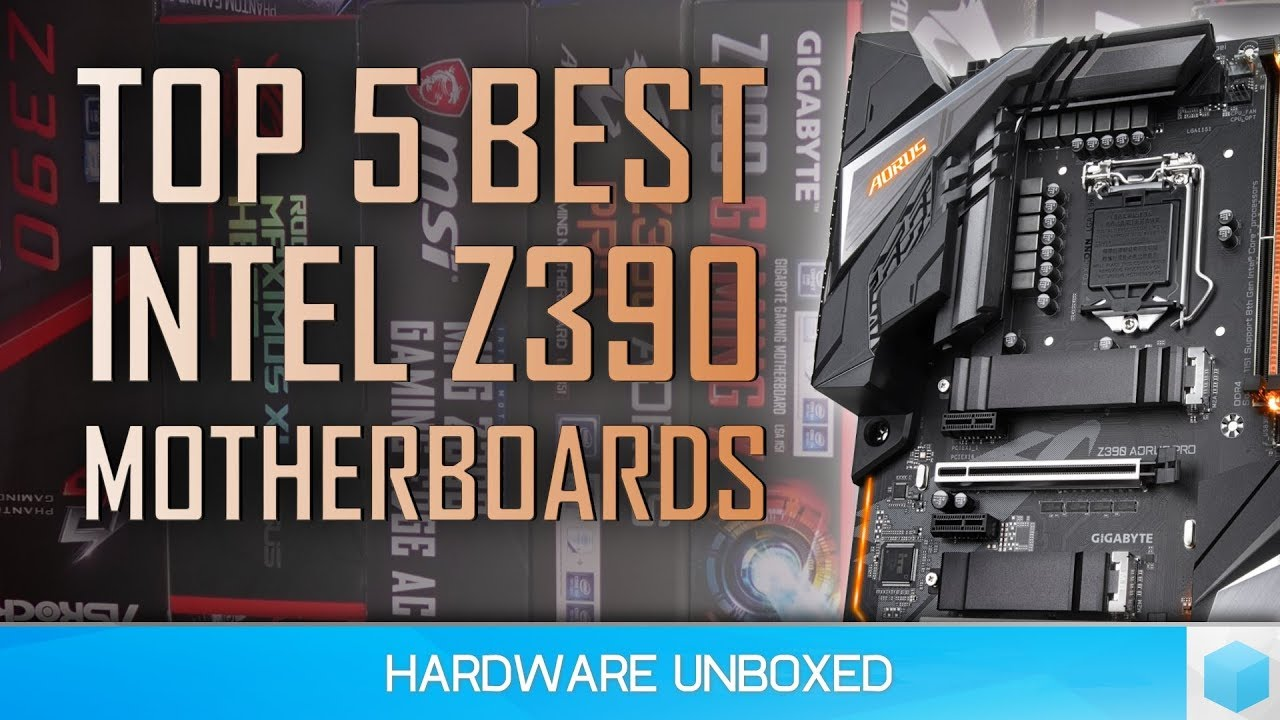Top 5 Best Z390 Motherboards for Intel's 9th Gn Core Processors