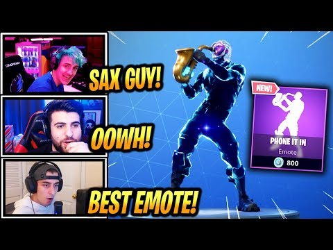 STREAMERS REACT *NEW* PHONE IT IN EMOTE/DANCE! (SAXOPHONE EMOTE) - Fortnite Epic & Funny Moments