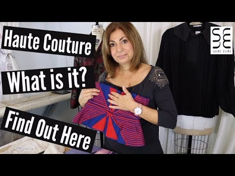 What is HAUTE COUTURE??! Find out here!