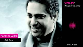 Fadel Shaker - Sidi Rohi / فضل شاكر - سيدي روحي