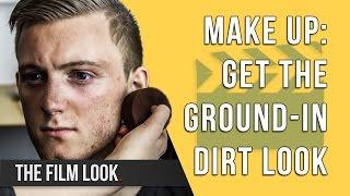 Get The Ground-in Dirt Look   Season 2: Episode 2   The Film Look