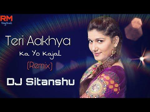 Teri Aakhya Ka Yo Kajal - Remix | DJ Sitanshu