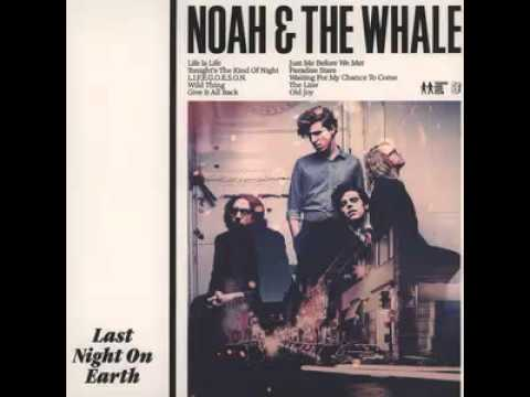 Noah And The Whale - Wild Thing