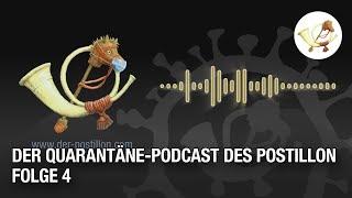 Der Quarantäne-Podcast des Postillon – Folge 4