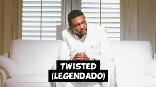 Keith Sweat - Twisted [Legendado]