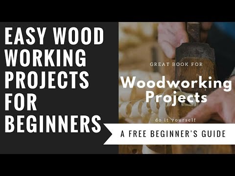 Easy Woodworking Projects For Newbies Guide 2017