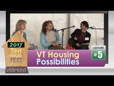 Tiny House Fest Vermont: Vermont Housing Possibilities (2017)