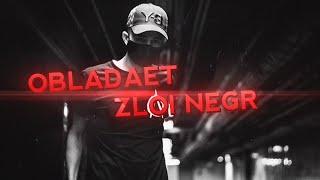 Obladaet Zloi Negr Freestyle Prod By K1nGuiN