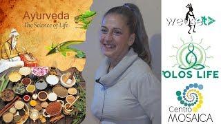 Le Costituzioni Metaboliche e Psicologiche in Ayurveda - Silvia Pellegrini (medicina ayurvedica)