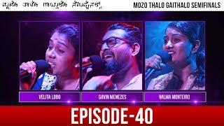 Mozo Thalo Gaithalo - Semi Final Round│Episode 40│Daijiworld Television