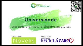 Aprenda a utilizar a Universidade Reciclázaro