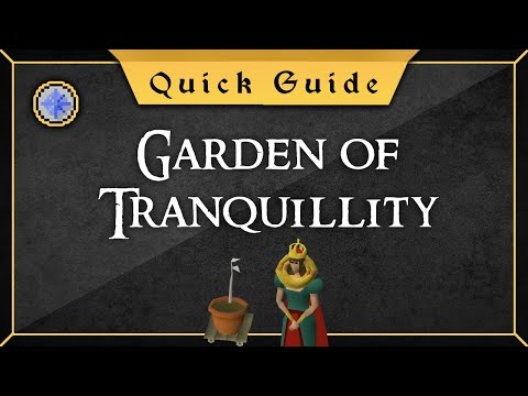 [Quick Guide] Garden Of Tranquillity