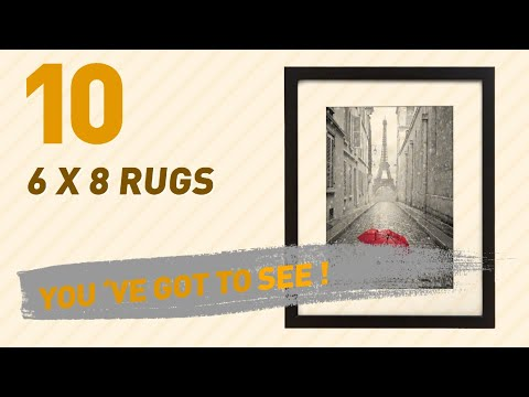 6 X 8 Rugs Collection // New & Popular 2017