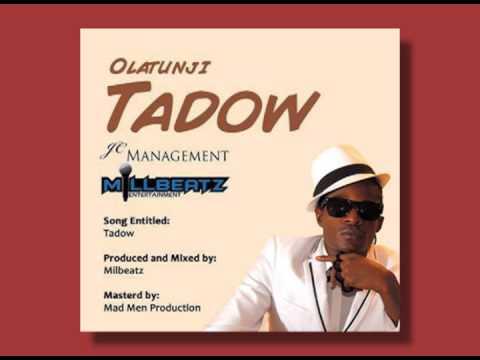 Olatunji- Tadow