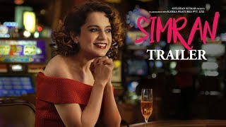 Simran Official Trailer | Kangana Ranaut |  Hansal Mehta | T-Series Video