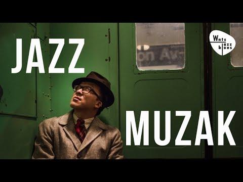 Jazz Muzak - Relaxed Jazz Playlist