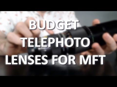 3 Budget Telephoto Lenses for MFT